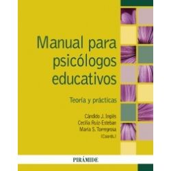 MANUAL PARA PSICOLOGOS EDUCATIVOS : TEORIA Y PRACTICA