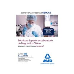TECNICO/A SUPERIOR EN LABORATORIO DE DIAGNOSTICO CLINICO DEL SERGAS : TEMARIO ESPECIFICO VOLUMEN 1