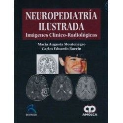 NEUROPEDIATRIA ILUSTRADA. IMAGENES CLINICO-RADIOLOGICAS