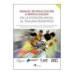 MANUAL DE MOVILIZACION E INMOVILIZACION EN LA ATENCION INICIAL AL TRAUMA PEDIATRICO