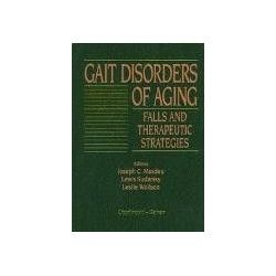 GAIT DISORDERS OF AGING FALLS AND THERAPEUTIC STRATEGIES