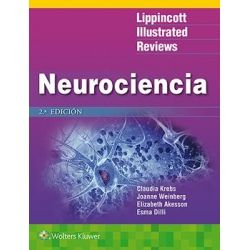 NEUROCIENCIA - COLECCION LIR (LIPPINCOTT ILLUSTRATED REVIEWS)