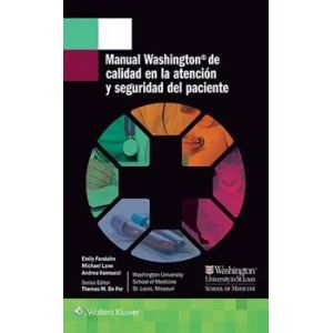 MANUAL WASHINGTON DE CALIDAD DE LA ATENCION Y SEGURIDAD DEL PACIENTE